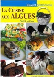 La cuisine aux algues - Couverture - Format classique