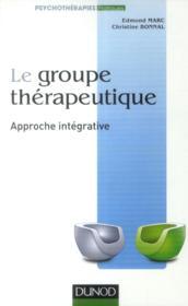 La pratique du groupe thérapeutique ; approche interactive - Couverture - Format classique