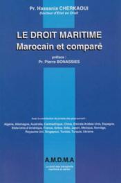 Le droit maritime marocain et comparé - Couverture - Format classique