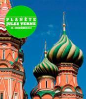 Planète Jules Verne N.3 ; Jules Verne et la Russie - Couverture - Format classique