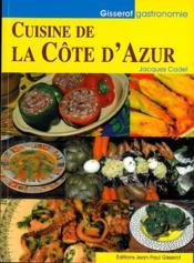 Cuisine de la cote d'azur - Couverture - Format classique