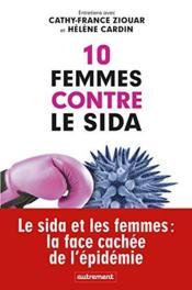 10 femmes contre le sida - Couverture - Format classique
