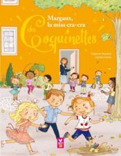 Margaux, la miss cracra des coquinettes - Couverture - Format classique