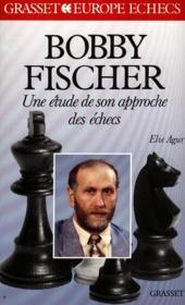 Bobby fischer - etude son approche des echecs - Couverture - Format classique
