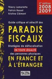 Guide critique et sélectif des paradis fiscaux en France et à l'étranger - Intérieur - Format classique