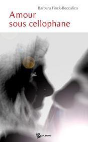 Amour sous cellophane - Intérieur - Format classique