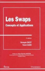 Les Swaps, Concepts Et Applications - Couverture - Format classique