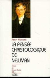 La pensée christologique de Newman - Couverture - Format classique