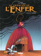 Le Principe De L'Enfer T.1; Marche Funebre - Intérieur - Format classique
