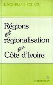 Régions et régionalisations en Côte d'Ivoire - Couverture - Format classique