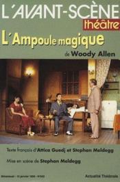 Revue L'Avant-Scene Theatre N.942 ; L'Ampoule Magique - Couverture - Format classique