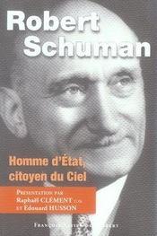Robert schuman, homme d'état, citoyen du ciel - Intérieur - Format classique