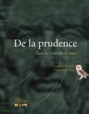 De la prudence : étude du Charmide de Platon - Couverture - Format classique