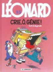 Léonard t.15 ; crie, ô génie - Couverture - Format classique