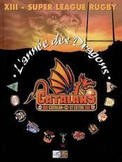 L'Annee Des Dragons ; Xiii, Super League Rugby - Intérieur - Format classique