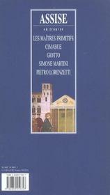 Assise ; les maîtres primitifs, Cimabue, Giotto, Simone Martini, Pietro Lorenzotti - 4ème de couverture - Format classique