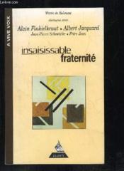 Insaisissable fraternite - Couverture - Format classique