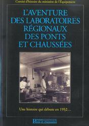 L'Aventure Des Laboratoires Regionaux Des Ponts Et Chaussees Avec Cd-Rom - Intérieur - Format classique