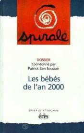Spirale 14 - les bebes de l'an 2000 - Couverture - Format classique