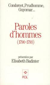 Paroles d'hommes ; Condorcet, Prudhomme, Guyomar - Couverture - Format classique