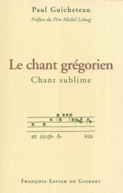 Le chant gregorien - Couverture - Format classique