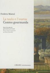 La taulo e l'oustau ; contes gourmands - Couverture - Format classique