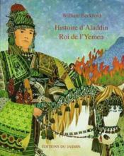 Histoire D'Aladdin, Roi De L'Yemen - Couverture - Format classique