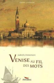 Venise Au Fil Des Mots - Couverture - Format classique