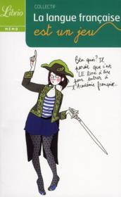 telecharger La langue francaise est un jeu livre PDF en ligne gratuit