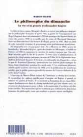 Le philosophe du dimanche ; la vie et la pensée d'Alexandre Kojève - 4ème de couverture - Format classique