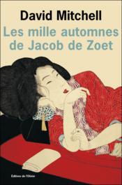 Les mille automnes de Jacob de Zoet - Couverture - Format classique