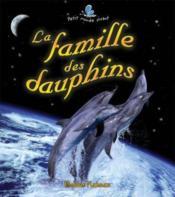 La Famille Des Dauphins - Couverture - Format classique