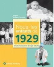 Nous, Les Enfants De 1929 - Couverture - Format classique