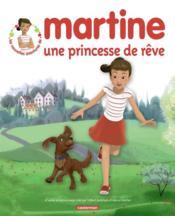Martine, une princesse de rêve - Couverture - Format classique