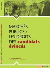 Marchés publics ; les droits des candidats évincés - Couverture - Format classique