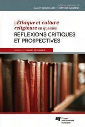 L'éthique et culture religieuse en question ; réflexions critiques et prospectives - Couverture - Format classique