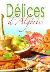 Délices d'Algérie - Couverture - Format classique