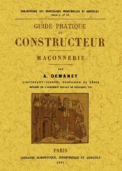 Guide pratique du constructeur ; maçonnerie - Couverture - Format classique