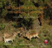 À la découverte de la faune du Maroc oriental ; itinéraires d'un naturaliste - Couverture - Format classique