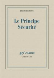 Le principe sécurité - Couverture - Format classique