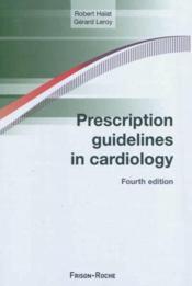 Prescription Guidelines In Cardiolgy - Couverture - Format classique