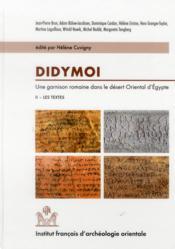 Didymoi une garnison romaine dans le desert oriental d egypte praesidia du deser - Couverture - Format classique