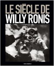 telecharger Le siecle de Willy Ronis livre PDF/ePUB en ligne gratuit