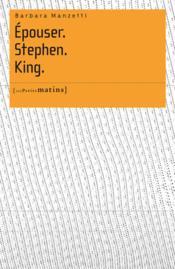 Épouser.Stephen.King. - Couverture - Format classique