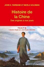 Histoire de la Chine des origines à nos jours - Couverture - Format classique