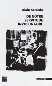 telecharger De notre servitude involontaire livre PDF en ligne gratuit