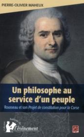 Un philosophe au service d'un peuple : rousseau et son projet de - Couverture - Format classique
