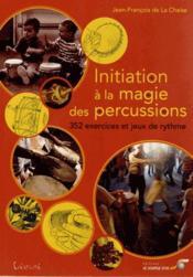 Initiation à la magie des percussions - Couverture - Format classique