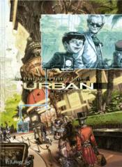 Urban T.2 ; ceux qui vont mourir - Couverture - Format classique