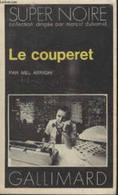 Collection Super Noire N° 46.Le Couperet. - Couverture - Format classique